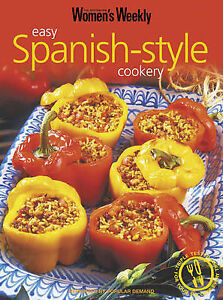 """""""AS NEW"""" , Easy Spanish-Style Cookery (The Australian Women's Weekly Essentials)"""