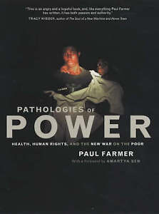 Pathologies of Power – Health, Human Rights, & the  New War on the Poo