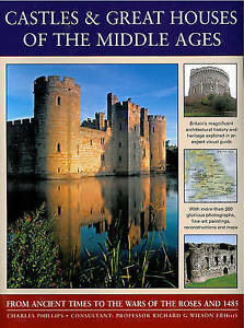 Castles-amp-Great-Houses-of-the-Middle-Ages-by-Charles-Phillips-Paperback-2013