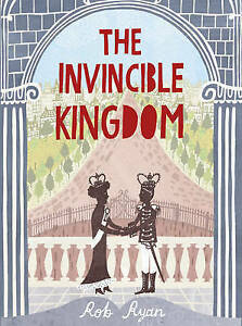 RYAN,ROB-INVINCIBLE KINGDOM, THE  BOOK NEW