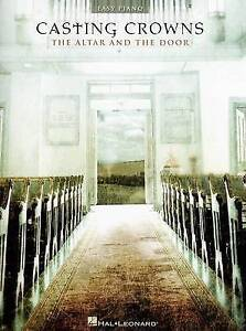 Casting Crowns: The Altar and the Door by Hal Leonard Publishing Corporation...