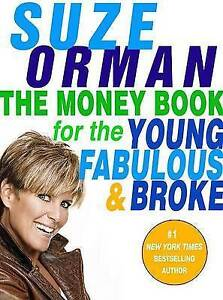 Good, The Money Book for the Young, Fabulous & Broke, Orman, Suze, Book