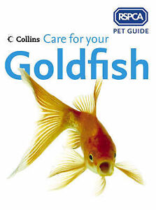 rspca pet guide   care for your goldfish good book