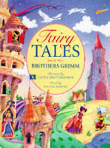 Fairy Tales from the Brothers Grimm Grimm Wilhelm Grimm Jacob Very Good Boo - Consett, United Kingdom - Fairy Tales from the Brothers Grimm Grimm Wilhelm Grimm Jacob Very Good Boo - Consett, United Kingdom