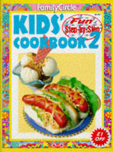 """AS NEW"" Kids' Cook Book: No. 2 (""Family Circle"" Step-by-step), Family Circle Ed"