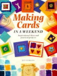 Very Good, Cardmaking in a Weekend (Crafts in a Weekend), Suckling, Jain, Book