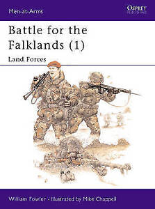 Battle for the Falklands: Bk. 1: Land Forces by William M. Fowler (Paperback, 19