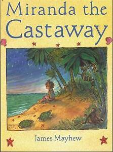 Miranda the Castaway by James Mayhew (Paperback, 1997)