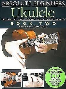 Absolute-Beginners-Ukulele-Book-2-Book-and-CD-von-Steven-Sproat-2009
