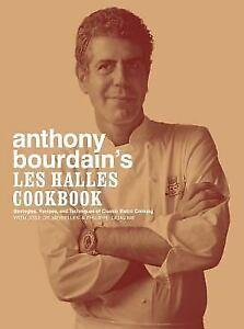 Anthony-Bourdain-039-s-les-Halles-Cookbook-Strategies-Recipes-Hardcover-NEW