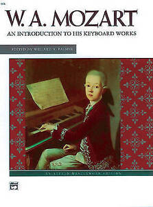 Mozart -- An Introduction to His Keyboard Works by Alfred Publishing Co.,...