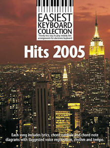 Easiest Keyboard Collection: Hits 2005 (Pvg),,New Book mon0000032457