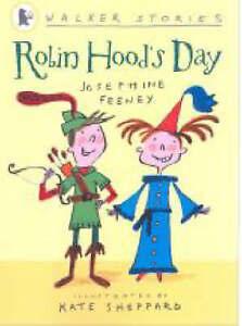 Robin Hood's Day by Josephine Feeney/Kate Sheppard Walker Stories Early Reader