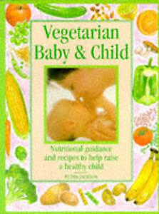 Vegetarian Baby & Child Petra Jackson Paperback 1997 Recipes Cookery Book