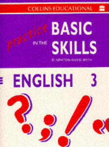 Practice in the Basic Skills: Bk.3: English by Derek Newton, David Smith...