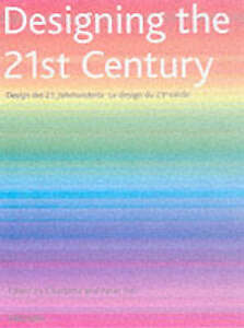 DESIGNING THE 21ST CENTURY (SPECIALS), CHARLOTTE FIELL, PETER FIELL, Very Good B