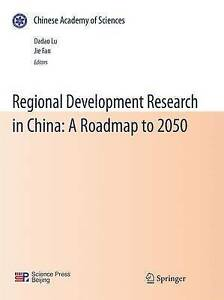 NEW Regional Development Research in China: A Roadmap to 2050
