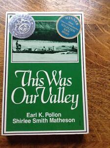 This was Our Valley by Earl K.Pollon [Signed]