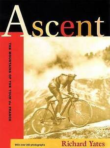 Ascent-The-Mountains-of-the-Tour-De-France-Yates-Richard-Very-Good-Book-1892