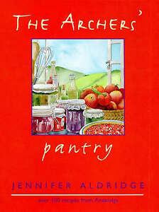 The Archers' Pantry., Angela Piper as Jennifer Aldridge | Hardcover Book | Accep