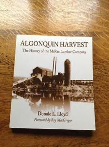 Algonquin Harvest The History of the McRae Lumber Company
