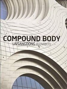 NEW-Unsangdong-Architects-Compound-Body-by-Jang-Yoon-Gyoo-Shin-Chang-Hoon