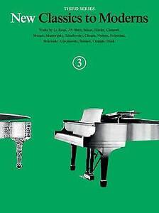 New Classics Moderns - Third Series Book 3 by Hal Leonard Publishing Corpora NEW