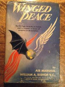 Winged Peace by Air Marshal William A. Bishop V.C.