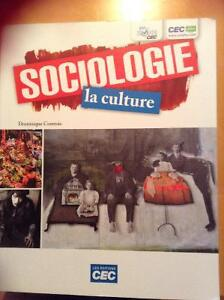 Sociologie la culture par Dominique Comtois