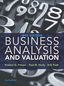 Business Analysis and Valuation by Erik Peek, Paul Healy (Paperback, 2016)