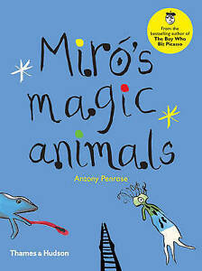 Miro's Magic Animals by Penrose, Antony -Hcover