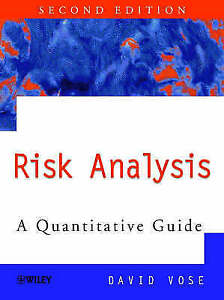 Quantitative Risk Analysis Guide to Monte Carlo Simulation Modelling by David V - Boston Spa, United Kingdom - Quantitative Risk Analysis Guide to Monte Carlo Simulation Modelling by David V - Boston Spa, United Kingdom