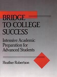 Bridge to College Success: Intensive Academic Preparation for Advanced Students