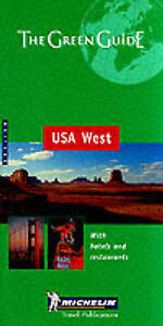 USA West Green Guide (Michelin Green Guides), Michelin Travel Publications   Pap
