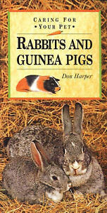Caring-for-Your-Pet-Rabbits-and-Guinea-Pigs-Pet-Care-By-Don-Harper