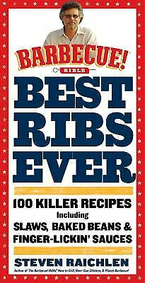 Best Ribs Ever: a Barbecue Bible Cookbook : 100 Killer