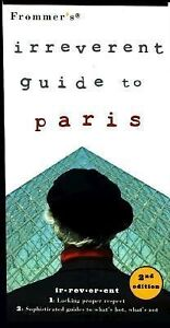 Frommers-Irreverent-Guide-to-Paris-2nd-Edition