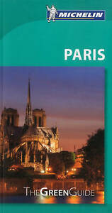 Michelin Green Guide Paris by Michelin Travel & Lifestyle -Paperback
