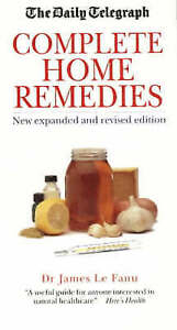 Family Encyclopedia of Home Remedies, Fanu, James Le, 1841190551, Very Good Book