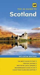 The AA Guide to Scotland by AA Publishing