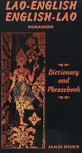 Lao-English / English-Lao Dictionary and Phrasebook by James Higbie...