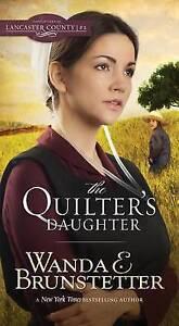 The Quilter's Daughter by Brunstetter, Wanda E. -Paperback
