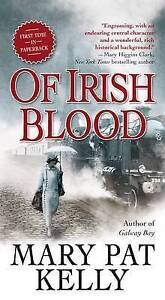 Of Irish Blood by Kelly, Mary Pat -Paperback