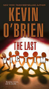 The Last Victim by Kevin O'Brien (Paperback / softback, 2016)
