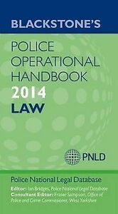 (Good)-Blackstone's Police Operational Handbook 2014: Law (Blackstones Police Ha