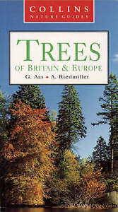 Collins Nature Guide – Trees of Britain and Europe, Riedmiller, A., Aas, G., Ver
