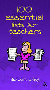 100 Essential Lists for Teachers, Grey, Duncan, New Book