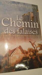 Le chemin des falaises-suite du roman : Le moulin du loup