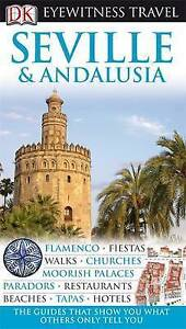 DK-Eyewitness-Travel-Guide-Seville-amp-Andalusia-Collectif-Good-Condition-Book