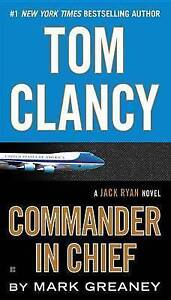 Tom Clancy Commander in Chief by Mark Greaney Paperback  softback 2016 - Norwich, United Kingdom - Returns accepted Most purchases from business sellers are protected by the Consumer Contract Regulations 2013 which give you the right to cancel the purchase within 14 days after the day you receive the item. Find out more about  - Norwich, United Kingdom